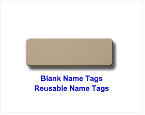 Blank Name Tags and Reusable Name Tags